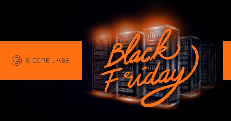Black Friday: great deals for CDN, streaming and hosting