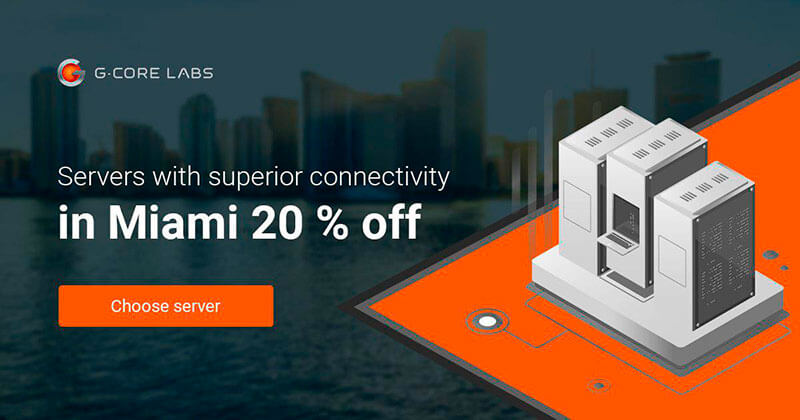 New servers in Miami at a 20 % discount